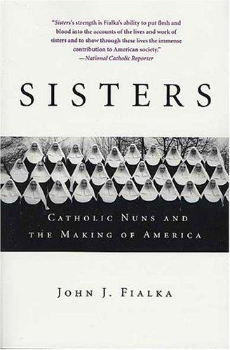 Image 0 of Sisters: Catholic Nuns and the Making of America