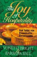 The joy of hospitality by Vonette Z. Bright